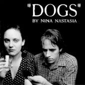 Dogs by Nina Nastasia