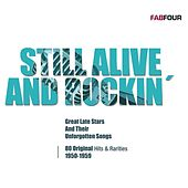 Still Alive And Rockin' (80 Originals) by Various Artists