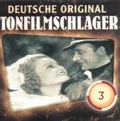 Deutsche Tonfilmschlager Vol. 3 de Various Artists