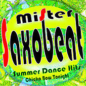 Mister Saxobeat Summer Dance Hits (Chicka Bow Tonight) von Various Artists