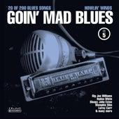 Goin' Mad Blues Vol. 5 de Various Artists