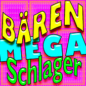 Bären Mega Schlager (30 Bear Mega Hits) de Various Artists