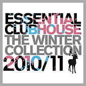 Essential Clubhouse 2010 / 11 - The Winter Collection von Various Artists