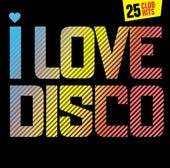 I Love Disco 2009 Online Edition von Various Artists