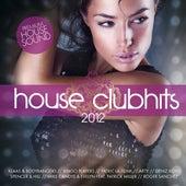 House Clubhits 2012 von Various Artists