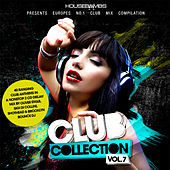 Club Collection Vol. 7 (Housebombs presents Europes No. 1 Club Mix Compilation) von Various Artists