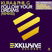 Follow Your Dreams (Remixes) von Kura