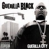 Guerilla City de Guerilla Black