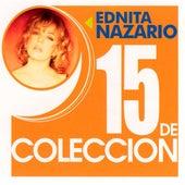 15 De Coleccion by Ednita Nazario