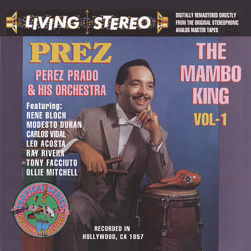 The Mambo King, Vol. 1 [BMG] by Perez Prado