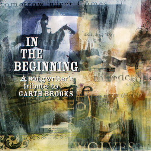In The Beginning: A Songwriter's Tribute To... by Various Artists