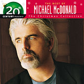 Christmas Collection: 20th Century Masters by Michael McDonald