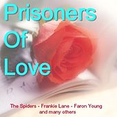 Prisoner Of Love de Various Artists