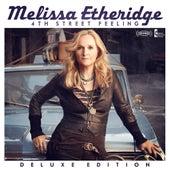 4th Street Feeling by Melissa Etheridge