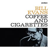 Coffee and Cigarettes de Bill Evans