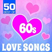 50 Best of 60s Love Songs by Various Artists