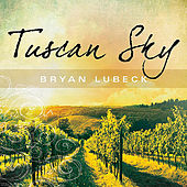 Tuscan Sky by Bryan Lubeck