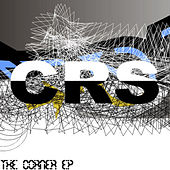 The Corner EP by CRS