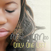 Only One Left by Mal V Moo