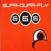 Supa-Dupa-Fly by 666