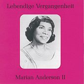 Lebendige Vergangenheit - Marian Anderson (Vol.2) de Various Artists