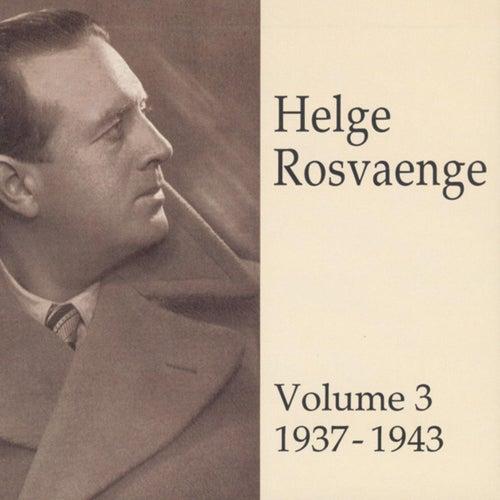 Helge Rosvaenge (Vol.3) by Various Artists