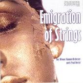 Emigration of Strings  Das Wiener Kammerorchester spielt Paul Hertel de Wiener Kammerorchester