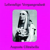 Lebendige Vergangenheit - Augusta Oltrabella by Various Artists