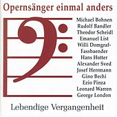Opernsänger einmal anders by Various Artists