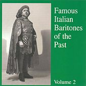 Famous Italian Baritones of the Past ( Vol. 2 ) de Various Artists