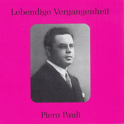 Lebendige Vergangenheit - Piero Pauli by Various Artists