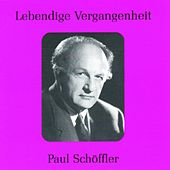 Lebendige Vergangenheit - Paul Schöffler by Various Artists