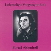 Lebendige Vergangenheit - Bernd Aldenhoff by Various Artists