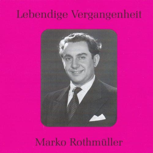 Lebendige Vergangenheit - Marko Rothmüller by Various Artists