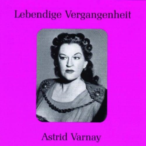 Lebendige Vergangenheit - Astrid Varnay by Various Artists