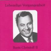 Lebendige Vergangenheit - Boris Christoff (Vol.2) by Various Artists
