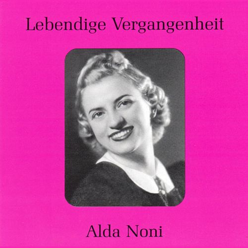 Lebendige Vergangenheit - Alda Noni by Various Artists