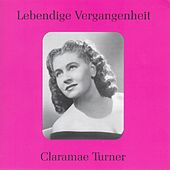 Lebendige Vergangenheit - Claramae Turner de Various Artists