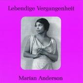 Lebendige Vergangenheit - Marian Anderson by Various Artists