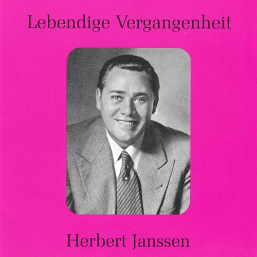 Lebendige Vergangenheit - Herbert Janssen by Various Artists