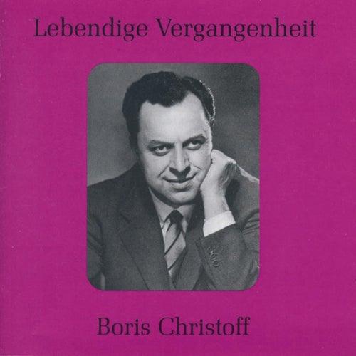Lebendige Vergangenheit - Boris Christoff by Various Artists
