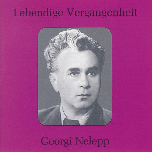 Lebendige Vergangenheit - Georgy Nelepp by Georgi Nelepp
