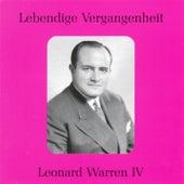 Lebendige Vergangenheit - Leonard Warren (Vol.4) by Various Artists