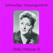 Lebendige Vergangenheit - Zinka Milanov (Vol.2) by Various Artists