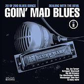 Goin' Mad Blues Vol. 8 by Various Artists