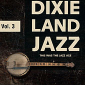 Dixieland Jazz Vol. 3 by Various Artists