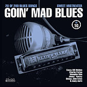 Goin' Mad Blues Vol. 10 by Various Artists