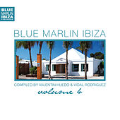 Blue Marlin Ibiza Vol. 4 von Various Artists