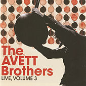 Live, Volume 3 by The Avett Brothers