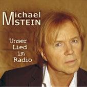 Unser Lied im Radio de Michael Stein
